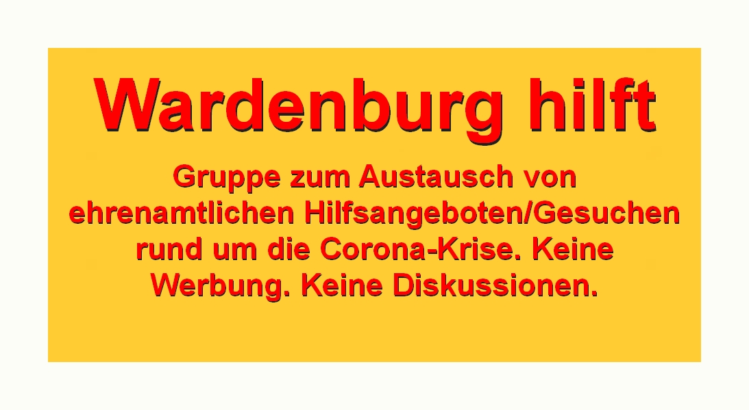 Wardenburg hilft! facebookgruppe in der Corona-Krise unter https://www.facebook.com/groups/577291506202398/